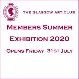 Glasgow Art Club Members Summer Exhibition 2020